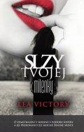 Victory Lea: Slzy tvojej milenky
