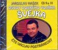 Hašek Jaroslav: Osudy dobrého vojáka Švejka 9-10 - 2CD