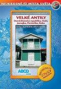 neuveden: Velké Antily DVD - Nejkrásnější místa světa