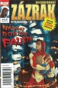Macek Petr, Kopl Petr,: Blesk komiks 07 - Dechberoucí zázrak - Návrat doktora Fausta 6/2016