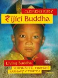 Kuby Clemens: Žijící Buddha / Living Buddha - Sedmnácté zrození Karmapy v Tibetu - DVD
