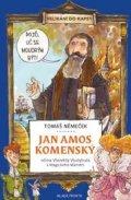 Němeček Tomáš: Jan Amos Komenský očima Všezvěda Všudybuda a Magického Mámení - Velikáni do