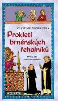 Vondruška Vlastimil: Prokletí brněnských řeholníků