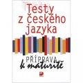 Fucimanová Milena: Testy z českého jazyka - Příprava k maturitě