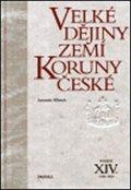Klimek Antonín: Velké dějiny zemí Koruny české XIV. 1929 - 1938