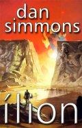 Simmons Dan: Ílion - 2. vydání