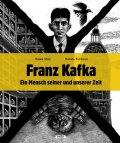 Malý Radek, Fučíková Renáta: Franz Kafka - Ein Mensch seiner und unserer Zeit