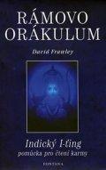 Frawley David: Rámovo orákulum