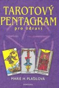 Plášilová Marie: Tarotový pentagram