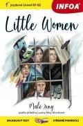 Alcottová Louisa May: Malé ženy / Little Women - Zrcadlová četba (B1-B2)