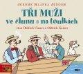 Jerome Jerome Klapka: Tři muži ve člunu a Tři muži na toulkách - CDmp3 (Čte Oldřich Vízner, Oldři