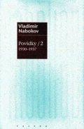 Nabokov Vladimir: Povídky 2 (1930-1937)