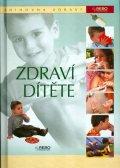 kolektiv: Zdraví dítěte - Knihovna zdraví