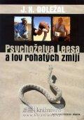 Doležal Jiří X.: Psychoželva Leesa a lov rohatých zmijí