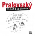Pralovszký Boris: Stokrát bez pardonu