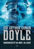 Doyle Arthur Conan: Dobrodružství na moři i na souši
