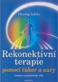 Schön Herwig: Rekonektivní terapie pomocí čaker a aury