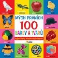 neuveden: Mých prvních 100 barev a tvarů A-Č slovnik