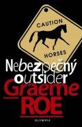 Roe Graeme: Nebezpečný outsider