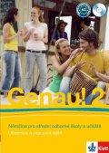 Tkadlečková C., Tlustý P.: Genau! 2 - Němčina pro SOŠ a učiliště (Učebnice + PS + 2CD)