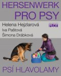 Hejzlarová Helena: Hersenwerk pro psy - Psí hlavolamy