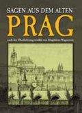 Wagnerová Magdalena: Sagen aus dem alten Prag