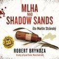Bryndza Robert: Mlha nad Shadow Sands - CDmp3 (Čte Martin Stránský)