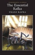 Kafka Franz: The Essential Kafka