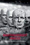 Jardim Tomaz: Mauthausenský proces - Americká vojenská justice v Německu