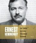 Katakis Michael: Ernest Hemingway: Svědectví jednoho života