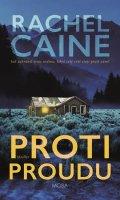 Caine Rachel: Proti proudu