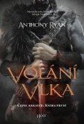 Ryan Anthony: Volání vlka