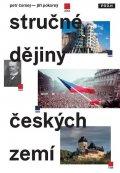 Čornej Petr, Pokorný Jiří,: Stručné dějiny českých zemí