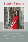 kolektiv autorů: Splněná touha - Soubor povídek