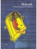 Čapková-Knotková Blanka: Skleník