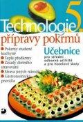 Sedláčková Hana: Technologie přípravy pokrmů 5 - 2. vydání
