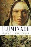 Sharrattová Mary: Iluminace - Román o Hildegardě z Bingenu