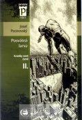 Pecinovský Josef: Posvátná larva - Kroniky nové Země II. (Edice Pevnost)