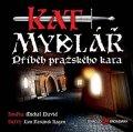 David Michal: Kat Mydlář - Příběh pražského kata - CD