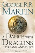 Martin George R. R.: A Dance with Dragons 1: Dreams and Dust