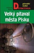 Beran Ladislav: Velký pitaval města Písku