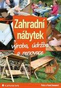 Zeman Pavel, Zemanová Petra: Zahradní nábytek - výroba, údržba a renovace
