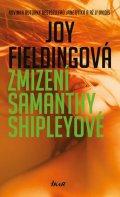 Fieldingová Joy: Zmizení Samanthy Shipleyové