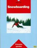 Vobr Radek: Snowboarding - Průvodce sportem