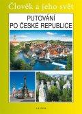 Chalupa Petr a kolektiv: Putování po České republice