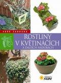 neuveden: Rostliny v květináčích a dalších nádobách - Vaše zahrada