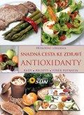 neuveden: Antioxidanty snadná cesta ke zdraví - Rady, recepty, výběr potravin