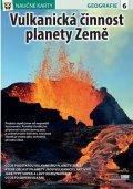 neuveden: Vulkanická činnost planety Země - Naučné karty