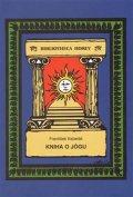 Kabelák František: Kniha o jógu