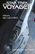 Beyer Kirsten: Star Trek: Voyager – Kruh se uzavírá